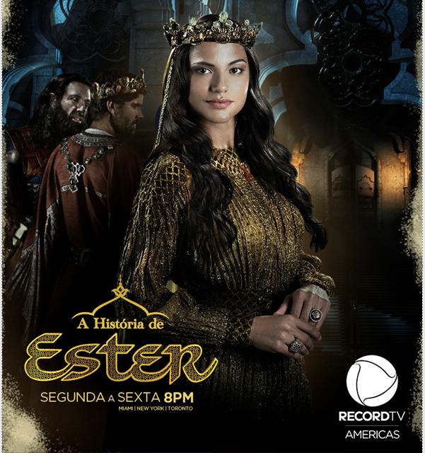 A História de Ester estreia na Record